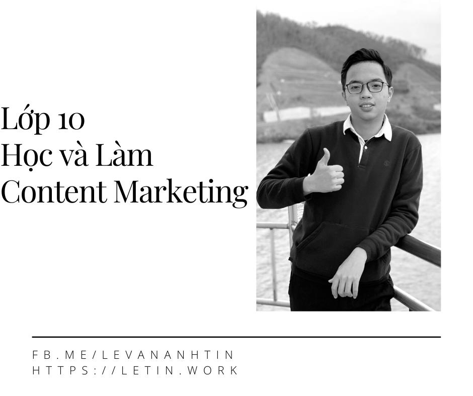 Lop 10 hoc lam Content Marketing luon cho no mau di anh em